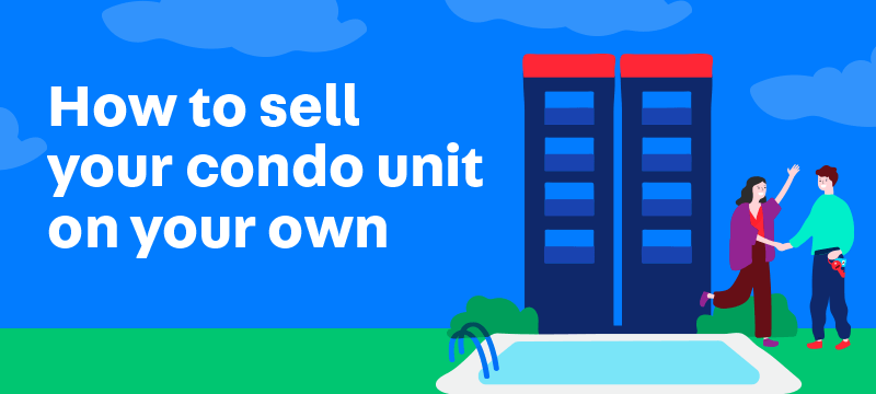 7 Steps to Sell Your Condominium in Singapore on Your Own