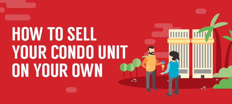 7 Steps to Sell Your Condominium in Singapore on Your Own (2019)