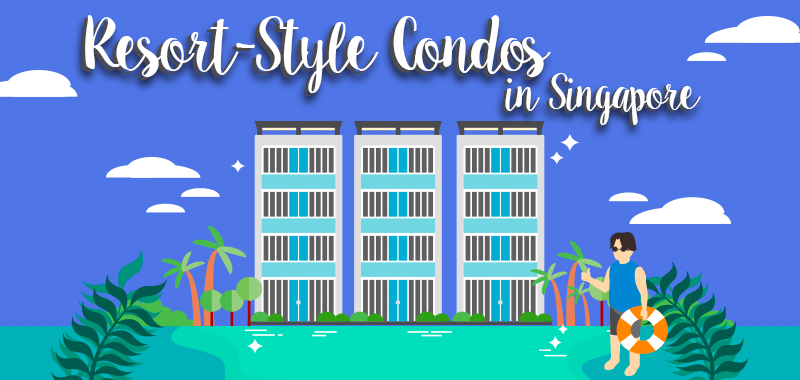 2018 New Condo Guide: 10 Resort-Style Condos in Singapore