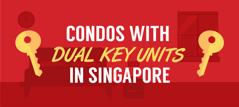 dual key condos in singapore