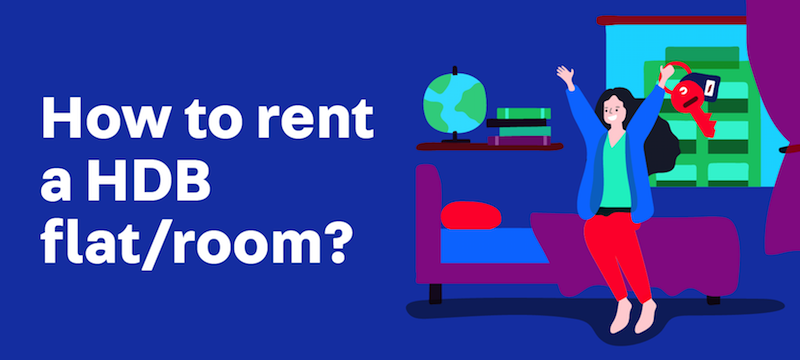 Tenant's Guide: How to Rent an HDB Flat/ Room in Singapore (2019)