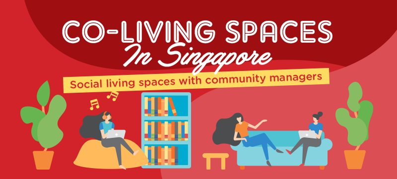 Co-Living is the New Co-Working: 5 Co-Living Spaces in Singapore