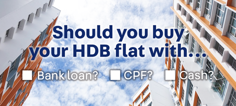 payment guide for buying a hdb flat in singapore - cash, cpf, bank loan